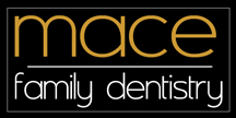 Mace Family Dentistry